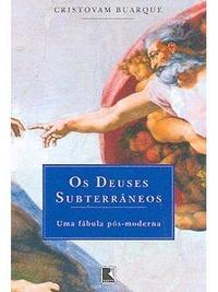 Os deuses subterrâneos, de CristovamBuarque