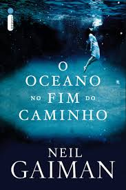 O oceano no fim do caminho, de NeilGaiman