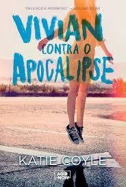 Vivian contra o apocalipse, KatieCoyle