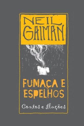 Fumaça e Espelhos, NeilGaiman