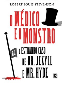O estranho caso do Dr. Jekyll e do Mr. Hyde, de Robert Louis Stevenson