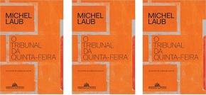 O tribunal da quinta-feira, MichelLaub