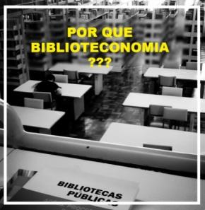 A escolha pelaBiblioteconomia