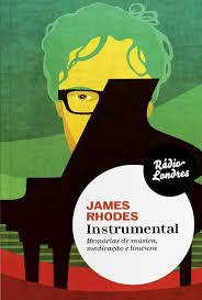 Capa do livro Instrumental, de James Rhodes, Editora Rádio Londres
