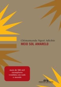 Capa do livro Meio Sol Amarelo, de Chimamanda Ngozi Adichie