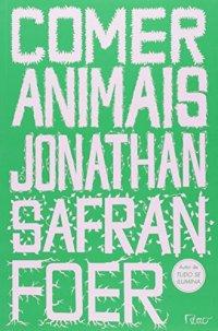 Capa do livro Comer animais, de Jonathan Safran Foer