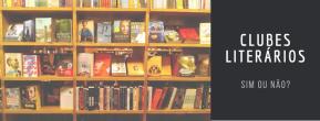 Clubes de assinaturas de livros, e porque não assinonenhum